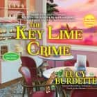 The Key Lime Crime - A Key West Food Critic Mystery audiobook by