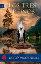 Los tres reinos - Un poder mortal ebook by Sonia Varela Barrientos