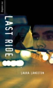 Last Ride ebook by Langston, Laura