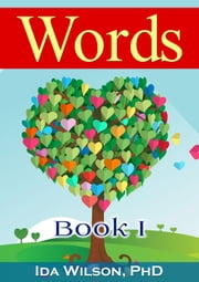 Words - Book I ebook by Ida Wilson, PhD
