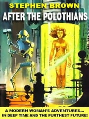 AFTER THE POLOTHIANS ebook by STEPHEN BROWN