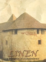 Linen: a metaphor of codependency ebook by Frances, Lea