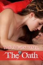 The Oath ebook by Tara Fox Hall