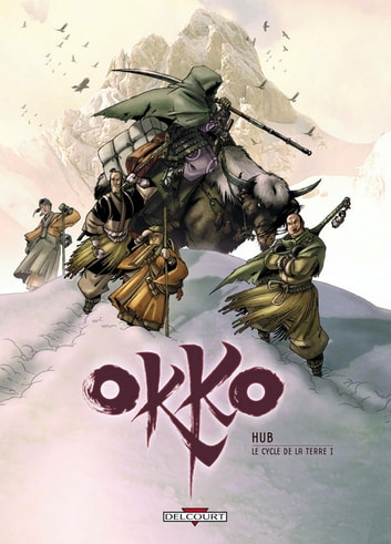 Okko T03 - Le Cycle de la terre (1/2) ebook by Hub