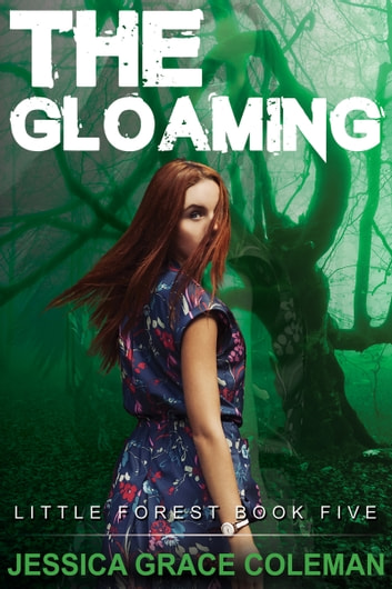 The Gloaming ebook by Jessica Grace Coleman