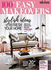 Style at Home - Easy Home Makeovers - Issue# 1 - Transcontinental Media magazine