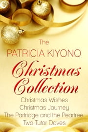 The Patricia Kiyono Christmas Collection ebook by Patricia Kiyono