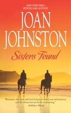 Sisters Found (Mills & Boon M&B) ebook by Joan Johnston