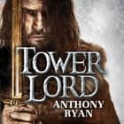 Tower Lord - Book 2 of Raven's Shadow audiobook by