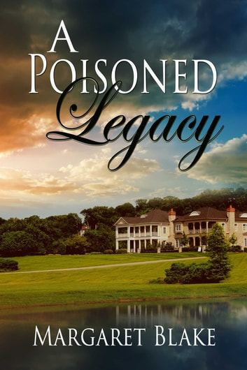 A Poisoned Legacy ebook by Margaret Blake