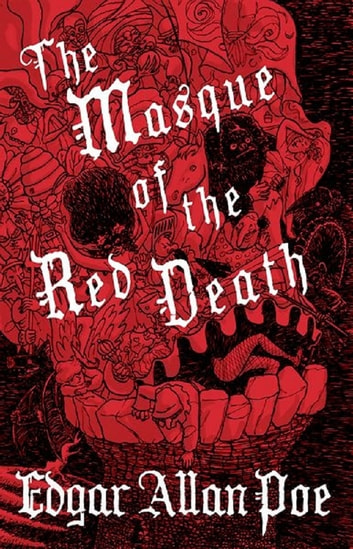The Masque of the Red Death ebook by Edgar Allan Poe
