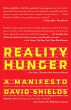 Reality Hunger ebook by David Shields