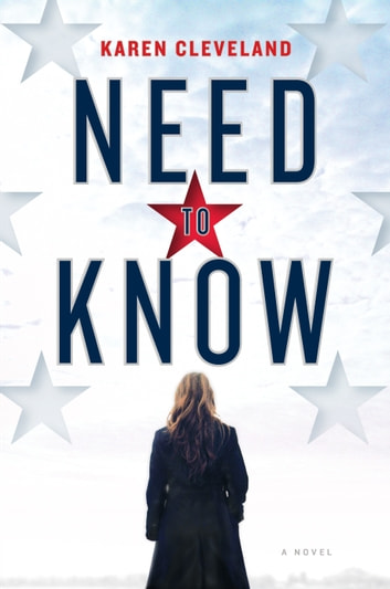 Need to Know - A Novel ebook by Karen Cleveland