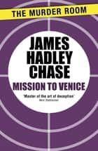 Mission to Venice ebook by