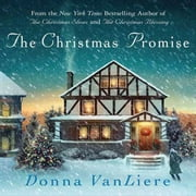 The Christmas Promise - A Novel audiobook by Donna VanLiere