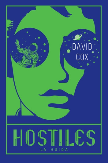 Hostiles - La huida ebook by David Cox