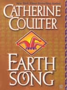 Earth Song ebook by Catherine Coulter