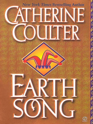 Earth Song ekitaplar by Catherine Coulter