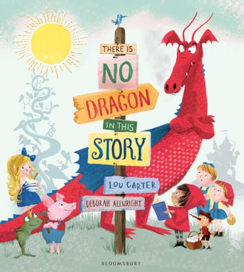 There Is No Dragon In This Story ebook by Mrs Lou Carter