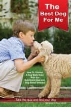 Best Dog For Me ebook by Steve Schultz