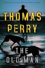 The Old Man ebook by Thomas Perry