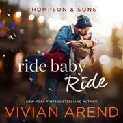 Ride Baby Ride audiobook by Vivian Arend