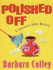Polished Off ebook by Barbara Colley