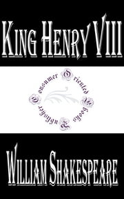 King Henry VIII ebook by William Shakespeare