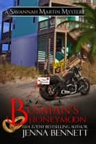 Busman's Honeymoon ebook by Jenna Bennett