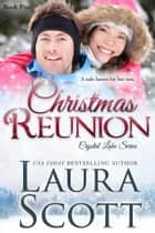 Christmas Reuinon ekitaplar by Laura Scott
