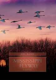 MISSISSIPPI FLYWAY ebook by Nel Rand