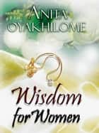 Wisdom for Women ebook by Christ Embassy Int'l