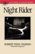 Night Rider ebook by Robert Penn Warren