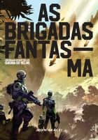As Brigadas Fantasma ebook by John Scalzi