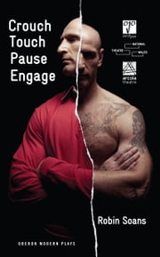 Crouch Touch Pause Engage ebook by Robin Soans