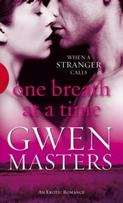One Breath at a Time ebook by Gwen Masters