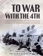 To War with the 4th eBook by Martin King, David Hilborn, Jason Nulton