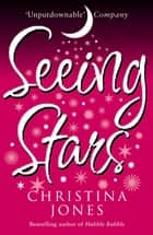 Seeing Stars ebook by Christina Jones