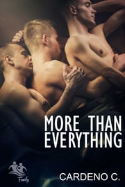 More Than Everything ebook by Cardeno C.