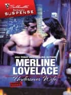 Undercover Wife ebook by Merline Lovelace