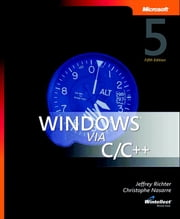Windows via C/C++ ebook by Christophe Nasarre, Jeffrey Richter