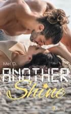 Another Shine eBook by Mel D.