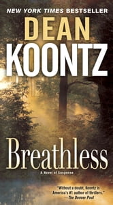 Breathless - A Novel ebook by Dean Koontz
