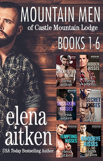 Mountain Men of Castle Lodge: The Complete Series ebook by Elena Aitken