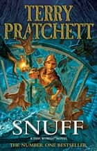 Snuff: Discworld Novel 39 - (Discworld Novel 39) ebook by Terry Pratchett