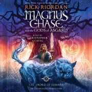 Magnus Chase and the Gods of Asgard, Book One: The Sword of Summer audiobook by Rick Riordan