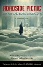 Roadside Picnic ebook by Arkady Strugatsky, Boris Strugatsky, Ursula K. Le Guin,...