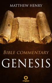Bible Commentary - Genesis ebook by Matthew Henry