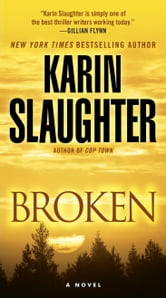 Broken - A Novel ebook by Karin Slaughter
