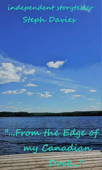 From The Edge Of My Canadian Dock E Kitap Steph Davies